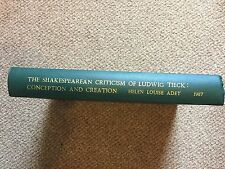 The Shakespearean Criticism of Ludwig Tieck by Helen Louise Adey.  Dissertation