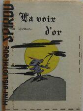 MINI RECIT LA VOIX D'OR supplement SPIROU N°1230 Année 1961