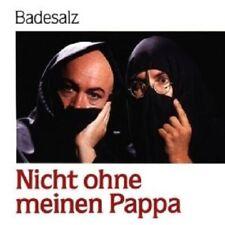 """BADESALZ """"NICHT OHNE MEINEN PAPPA"""" CD NEUWARE"""
