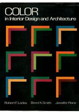 Color in Interior Design and Architecture Robert F. Ladau - Hardcover - 1989