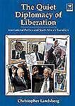 Quiet Diplomacy of Liberation S Africa Chris Landsberg 2005 Paperback 1770090282