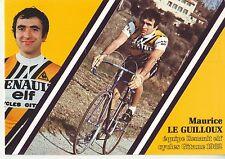 CYCLISME carte cycliste MAURICE LE GUILLOUX équipe RENAULT elf GITANE 1982