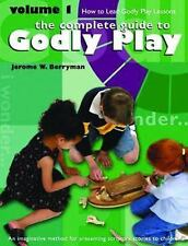 Godly Play Vol. 1 : How to Lead Godly Play Lessons Vol. 1 by Jerome W....