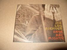 Jeb Loy Nichols - Days Are Mighty (2008) 11 track cd Digipak Excellent Condition