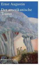 Der amerikanische Traum von Ernst Augustin (2006, Gebundene Ausgabe)
