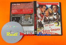 DVD John Wayne LA BELVA UMANA Cinema History di Raoul Walsh  mc lp vhs cd(D4)