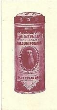 1910-15 Ad Post Card Dr. J.B. Lynas & Son Logansport, In. With Talcum Powder Tin