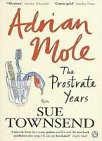 Adrian Mole: The Prostrate Years,Sue Townsend- 9780141034737