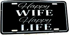 Novelty License Plate Happy Wife Happy Life New aluminum auto tag U.S.A. LP-8556