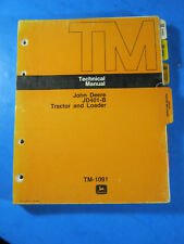 JOHN DEERE JD401-B TECHNICAL MANUAL TM-1091 1979