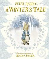 Peter Rabbit: A Winter's Tale by Potter, Beatrix, NEW Book, FREE & FAST Delivery