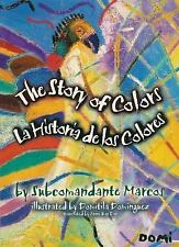 The Story of Colors / La Historia de los Colores: A Bilingual Folktale from the