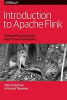 Introduction to Apache Flink : Stream Processing for Real Time and Beyond, Pa...