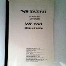 MANUALE IN ITALIANO  istruzioni d'uso per YAESU VR-160  FORMATO A4