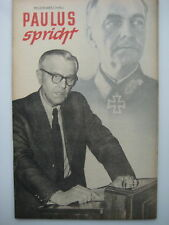 Tarnschrift Wehrmacht nkfd GUERRA PRIGIONIA feldmaresciallo Paulus parla DDR