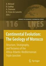 Continental Evolution : The Geology of Morocco - Structure, Stratigraphy, and...