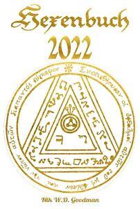 Hexenbuch 2022: Goldene Edition mit viel Hexenwissen und kraftvollen Ritualen