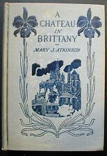 A Chateau in Brittany Mary J. Atkinson HBk. 1st Impression RARE BINDING ERROR