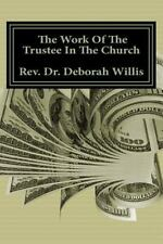 The Work of the Trustee in the Church : Money Money Money by Willis (2013,...