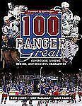 100 Ranger Greats : Superstars, Unsung Heroes Characters HOCKEY NEW YORK