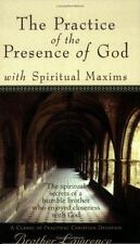 The Practice of the Presence of God with Spiritual Maxims by Brother Lawrence