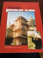 Masonry Problem Clinic By Editors of Masonry Construction Magazine