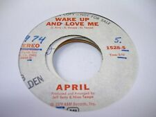 Rock Promo 45 APRIL Wake up and Love Me on A&M