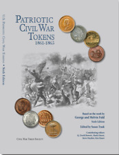 NEW --- US Patriotic Civil War token book 6th Edition George & Melvin Fuld Color