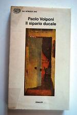 Il sipario ducale - Paolo Volponi - Einaudi     3415