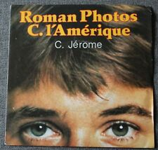 C Jerome, roman photos / C. l'amerique, SP - 45 tours