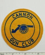 Vintage Cannon Gun Club  Shooting patch c