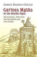Dover Books on Anthropology, Folklore and Myths: Curious Myths of the Middle Age