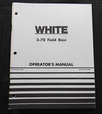 ORIGINAL WHITE 2-70 FIELD BOSS TRACTOR OPERATORS MANUAL VERY NICE