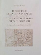 MORMILE DESCRIZIONE DELLA CITTà DI NAPOLI E DEL SUO AMENISSIMO DISTRETTO LIGUORI