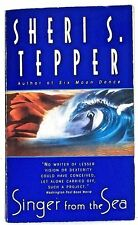 SHERI S. TEPPER — SINGER FROM THE SEA — Paperback Book