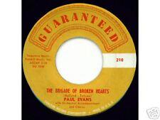 PAUL EVANS - The Brigade of Broken Hearts -TEEN 45 VG+