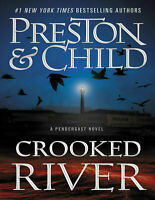 Crooked River by Douglas Preston et Lincoln Child the #1 NYT bestselling series.