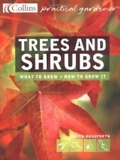 Trees and Shrubs: The Essential and Definitive Guide (Collins Practical Gardene