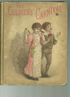 The Children's Carnival HC (HJ Smith & Co) 1891 Children's Book