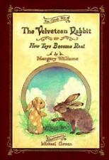 THE VELVETEEN RABBIT : How Toys Become Real by Margery Williams - FINE