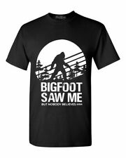 Bigfoot Saw Me But Nobody Believes Him T-Shirt Funny Camping Hiking Sasquatch