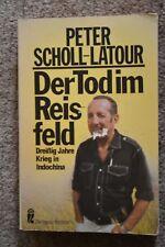 Peter Scholl-Latour: Der Tod im Reisfeld. 30 Jahre Krieg in Indochina