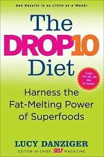 The Drop 10 Diet: Add to Your Plate to Lose the Weight, Danziger, Lucy, Good Con