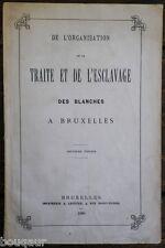 SPLINGARD organisation traite et esclavage blanches Bruxelles 1880 Prostitution