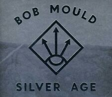 Bob Mould - Silver Age [New CD]