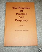 Kingdom of Promise and Prophecy Robertson L. Whiteside Church of Christ HB