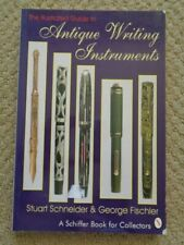 Illustrated Guide To Antique Writing Instruments Schiffer Fountain Pens Inkwells