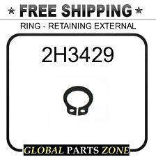 2H3429 - RING - RETAINING EXTERNAL 8C0854 8C1007 for Caterpillar (CAT)