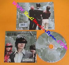 CD SHINE Rock n roll whit a little bit of style 2004 Germany no lp mc dvd (CS4)