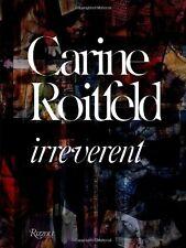 CARINE ROITFELD Irreverent LIBRO in Inglese NEW .cp